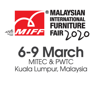 Visit Southeast Asia's Largest Furniture Trade Show at MIFF 2020, 6-9 March