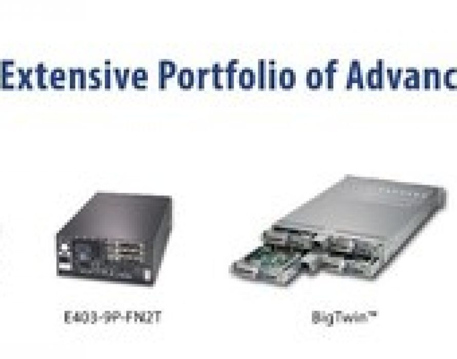 Supermicro Launches Server Class Edge Systems for Open 5G Radio Access Network (RAN) Solutions