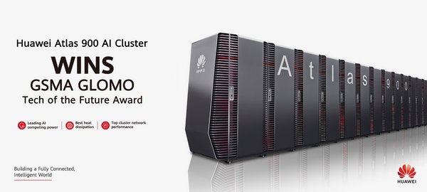 Huawei Atlas 900 wins the GSMA GLOMO Tech of the Future Award