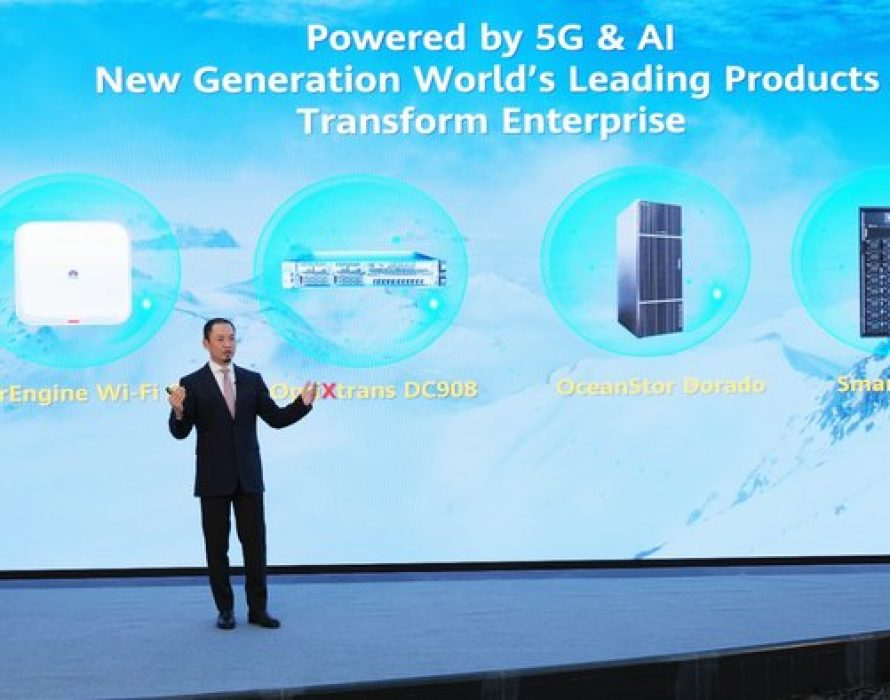 Huawei Launches Four Star Products for Enterprise Market with Superb Performance, Ultra Large Capacity, Ultra High Speed, and Ultra Long Service Life
