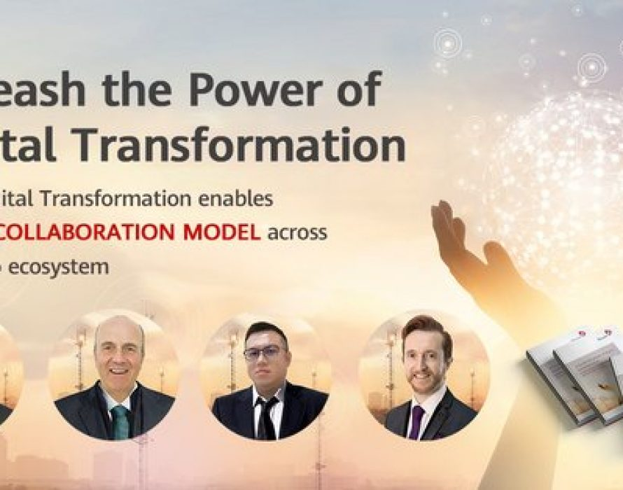 """""""Whitepaper Launch – Unleash the Power of Digital Transformation"""" is held by TM Forum and Huawei Technologies on 26th March 2020"""