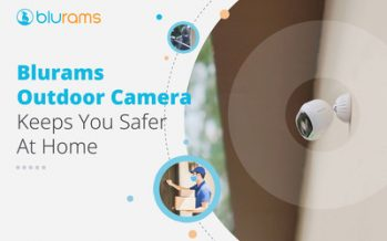 Blurams' Advanced AI Facial Recognition Outdoor Camera Makes People Stay Home More Convenient
