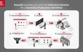 Raise3D announces an all-in-one software solution for a seamless production workflow