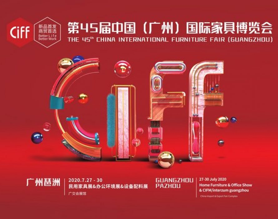 CIFF Guangzhou 2020 From July 27- 30: The First Truly Large-scale Furniture Exhibition of This year