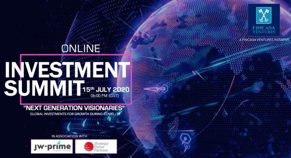 "FINCASA ANNOUNCES GLOBAL ONLINE INVESTMENT SUMMIT ""NEXT GENERATION VISIONARIES"""