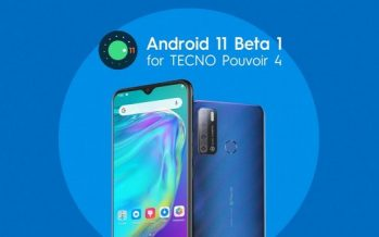 TECNO Joins Android 11 Developer Preview Program and Release its Pouvoir 4 Update