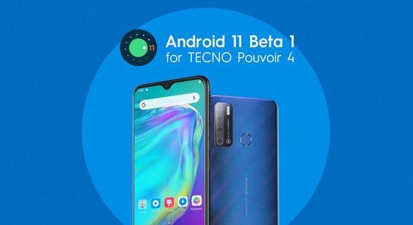 Android 11 beta 1 for TECNO Pouvoir 4