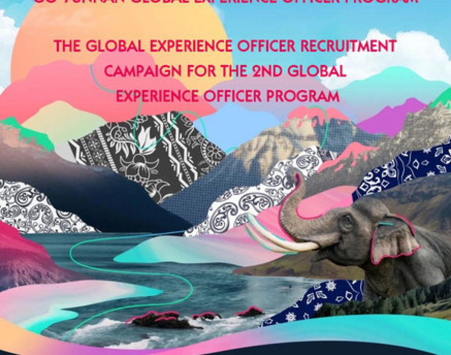 The global experience officer recruitment campaign for the 2020 Yunnan Tour kicks off