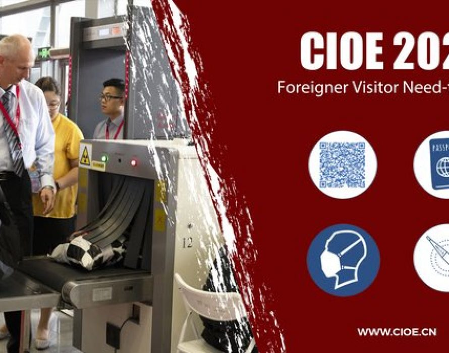 CIOE 2020 Foreign Visitors Need-to-know
