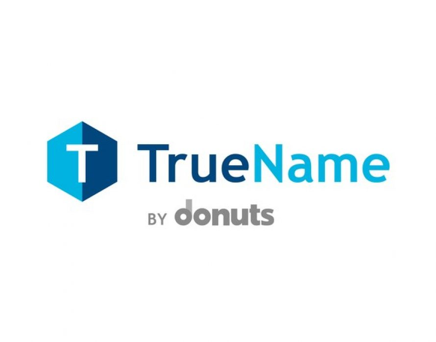 Donuts Domains releases TrueName(TM). New brand provides more memorable, secure and available names than legacy domains.