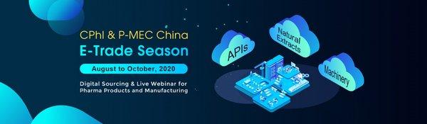 CPhI & P-MEC China E-Trade Season