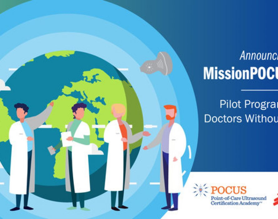 The Point-of-Care Ultrasound Certification Academy announces Doctors Without Borders as MissionPOCUS selection for 2020