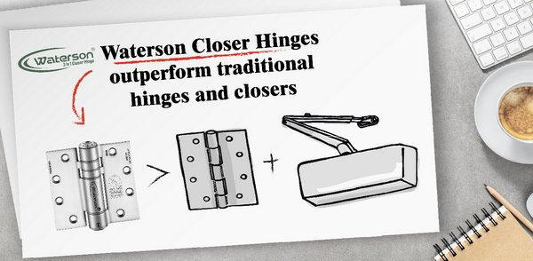 Waterson 3 in 1 Closer Hinges serve three functions: 1) heavy-duty hinges, 2) door closer, and 3) optional door hold-open. By eliminating the need for an overhead closer, Waterson Hinges improve the appearance of a door and reduce installation and life-cycle costs.