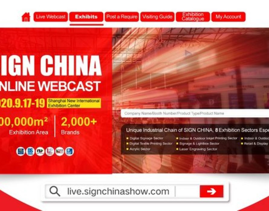 Enjoy the Interactive Online Webcast with SIGN CHINA 2020 Shanghai Show