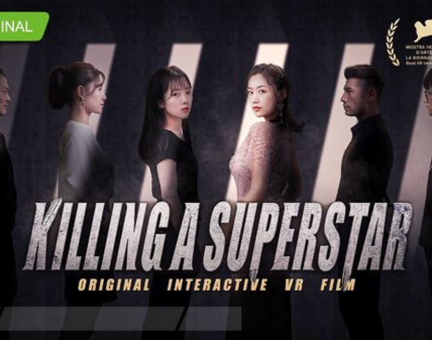"iQIYI Original Interactive VR Film ""Killing a Superstar"" Becomes China Mainland's First VR Production to Win Award at Venice Film Festival"