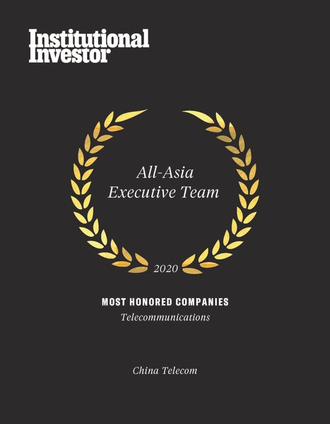 "China Telecom Voted as ""Most Honored Companies in Asia"" by Institutional Investor for the Tenth Consecutive Year"