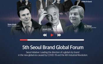 Seoul hosts 5th Seoul Brand Global Forum live-streamed with Simon Anholt, Guy Sorman, and Jacques Attali attending