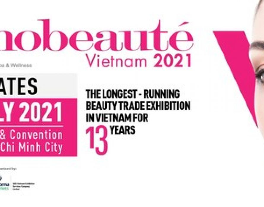 13th Edition Of Cosmobeaute Vietnam Rescheduled To 29-31 July 2021
