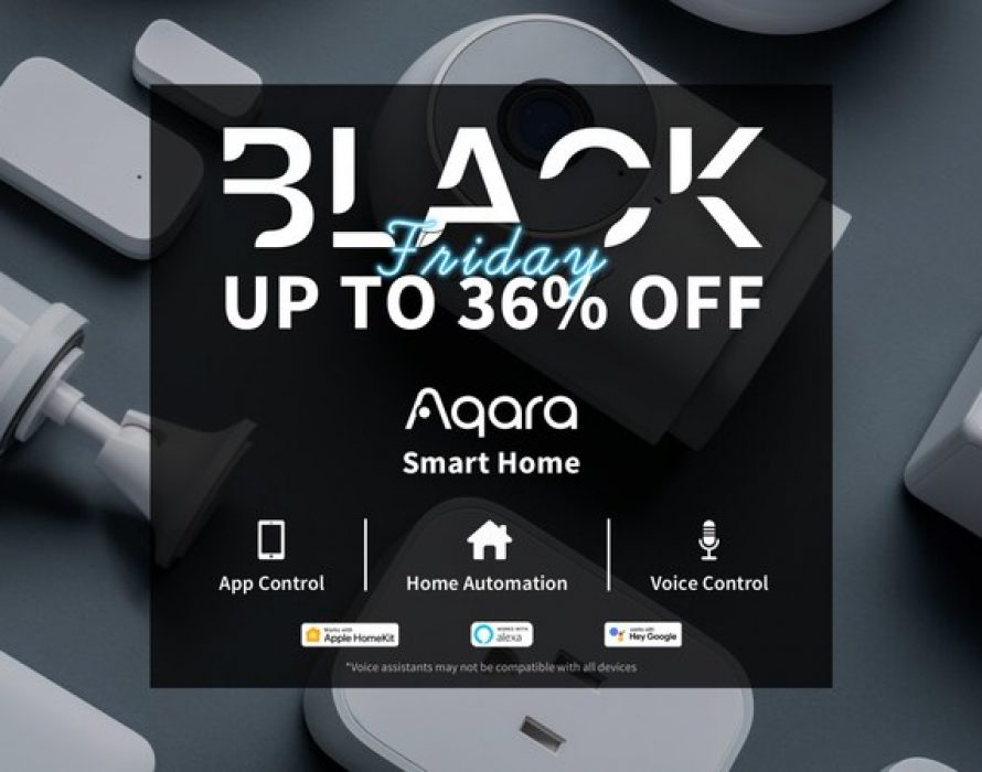 Aqara Launches Black Friday Sale to Make the Home Smarter