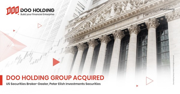 Doo Holding Group acquisition of a 30 years old United States (US) Securities Broker-Dealer, Peter Elish Investments Securities has been approved by the Financial Industry Regulatory Authority (FINRA).