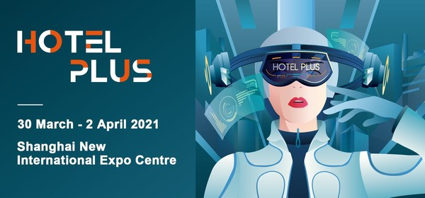 Hotel Plus 2021 will be held from March 30th to April 2nd at Shanghai New International Expo Centre (SNIEC).