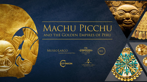 Cityneon Forays into Historical Artefacts IP Exhibition - Machu Picchu and the Golden Empires of Peru