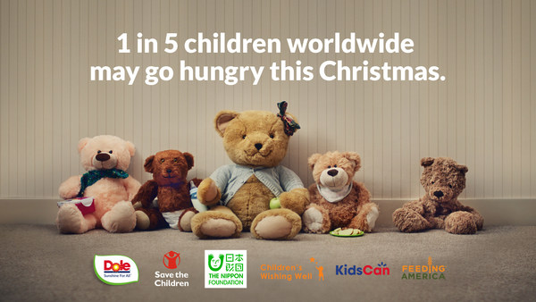 One in five children worldwide may go hungry this Christmas. Dole Unstuffed Bears initiative works to raise awareness and funds to address global hunger crisis.
