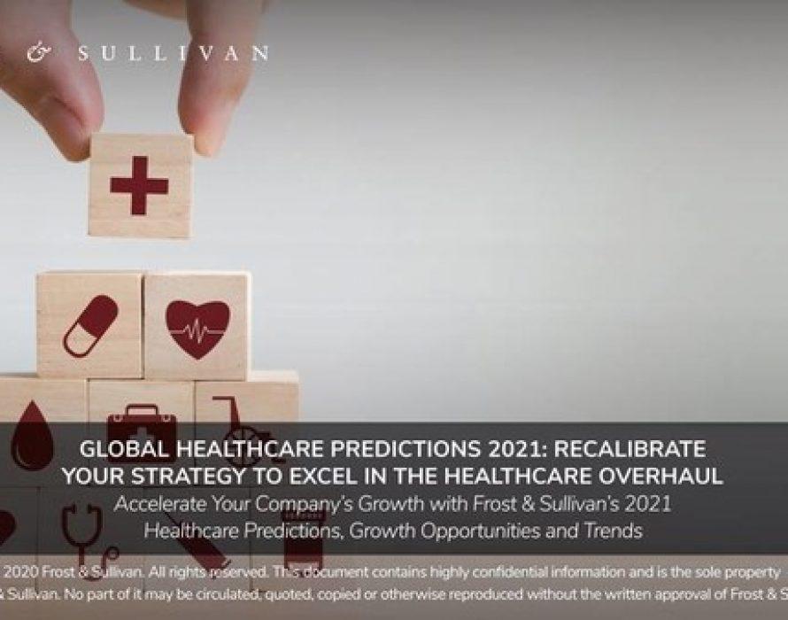 Frost & Sullivan Reveals Top Eight Predictions that Will Define Healthcare in 2021