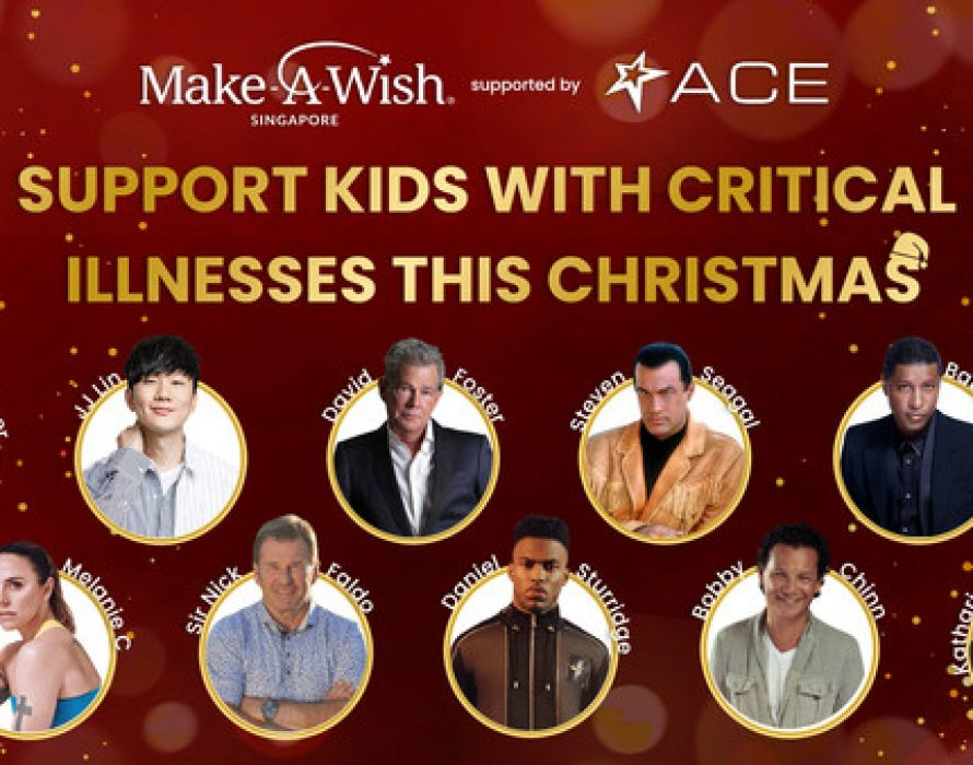Kris Jenner, JJ Lin, Sir Nick Faldo, David Foster, Steven Seagal and other celebrities support Make-A-Wish Singapore's Christmas campaign on ACE this holiday season