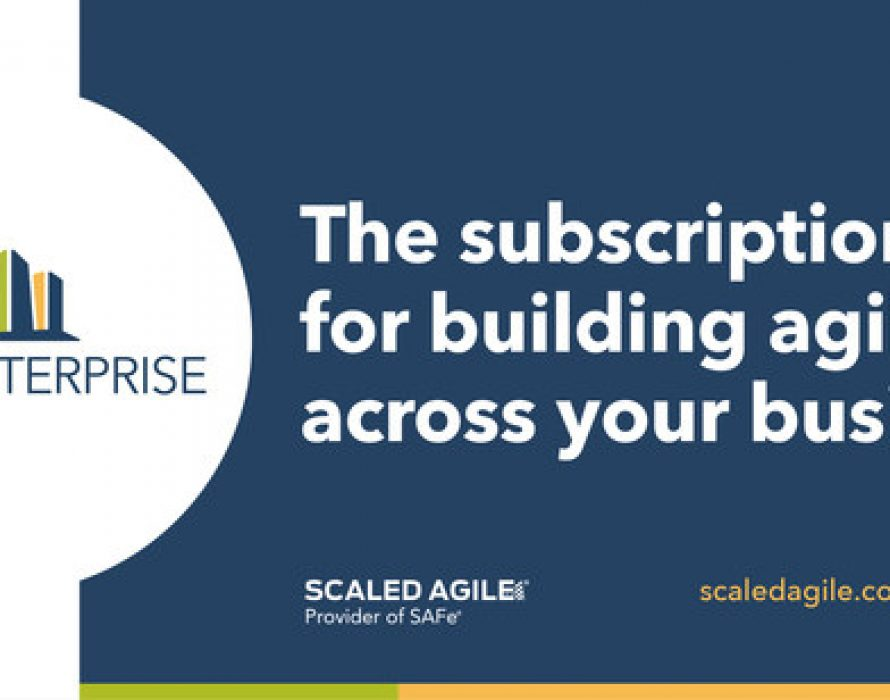 Scaled Agile, Inc. Unveils SAFe® Enterprise, a Premium Subscription Service Designed to Help Global Organizations Achieve Sustainable Business Agility