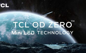 TCL to Launch Next-Gen OD Zero™ Mini LED Technology at CES 2021-Once Again Pioneering in Display Industry