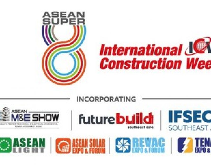 The Leading Event for the Built Environment — ASEAN Super 8 — Will Now Take Place from 9 – 11 November 2021 in Enhanced Format Exhibition