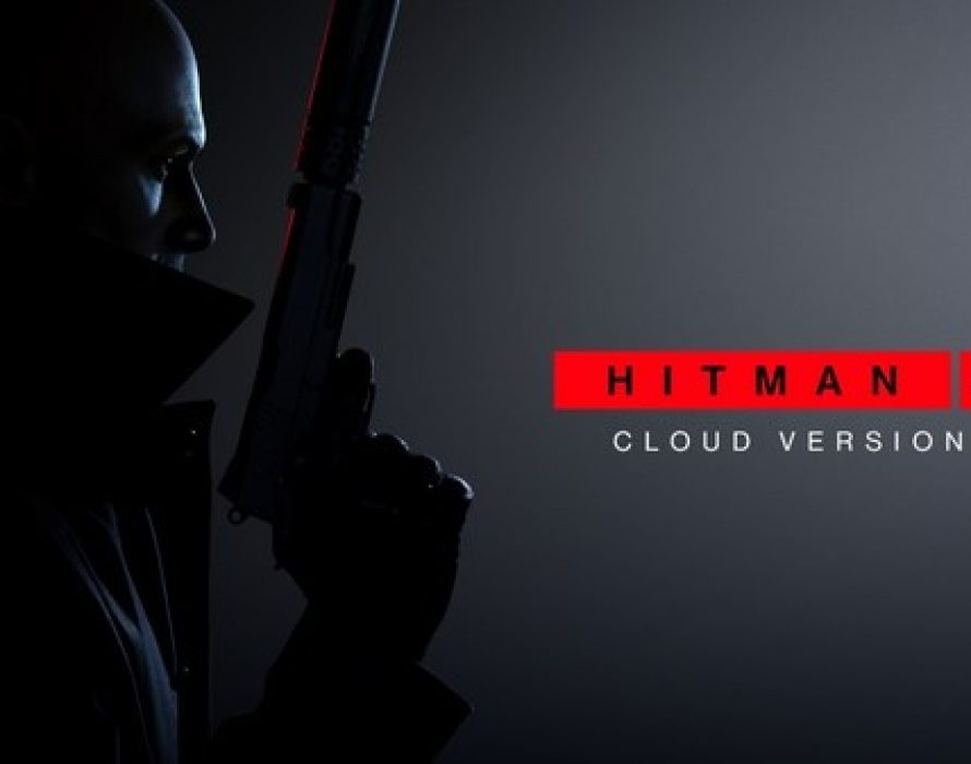 "Ubitus assisted IO Interactive in releasing ""HITMAN 3 – Cloud Version"" on Nintendo Switch(TM) in Major Markets Worldwide"