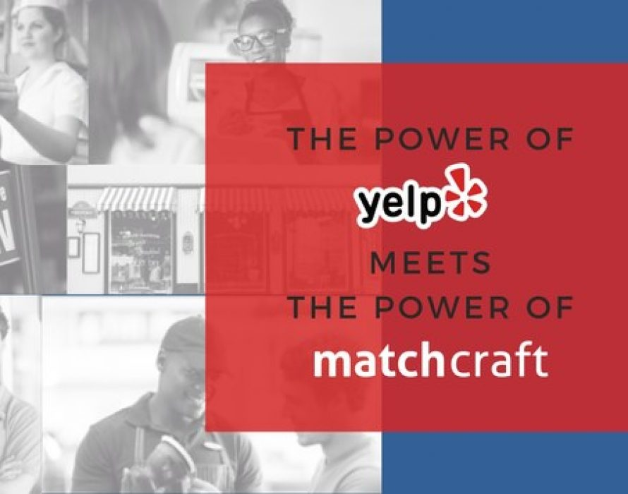 MatchCraft Leverages Yelp to Offer Expanded Customer Engagement Opportunities for Local Businesses