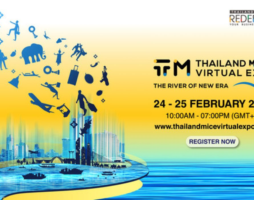 """TCEB invites to join """"Thailand MICE Virtual Expo: The River of New Era"""" on 24-25 February 2021"""