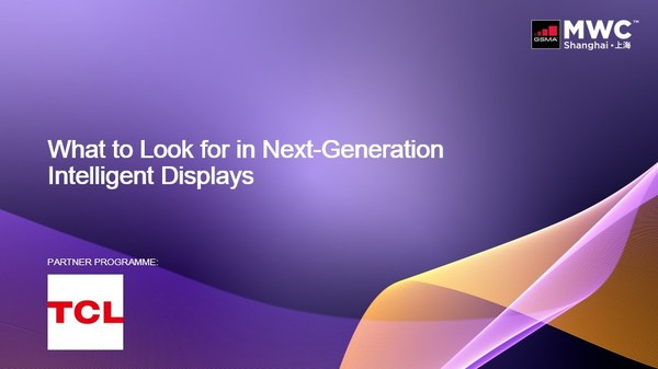 Next-generation of intelligent display roundtable discussion at MWCS 2021