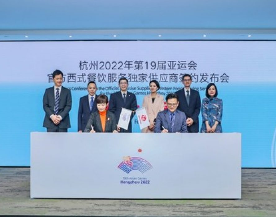 Yum China Named Official Exclusive Supplier of Western Food Catering Services for the 19th Asian Games Hangzhou 2022