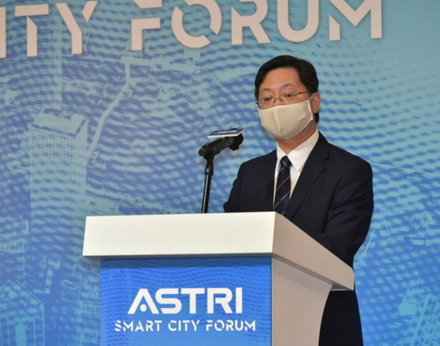 ASTRI hosts Smart City Forum with thought leaders and distinguished speakers