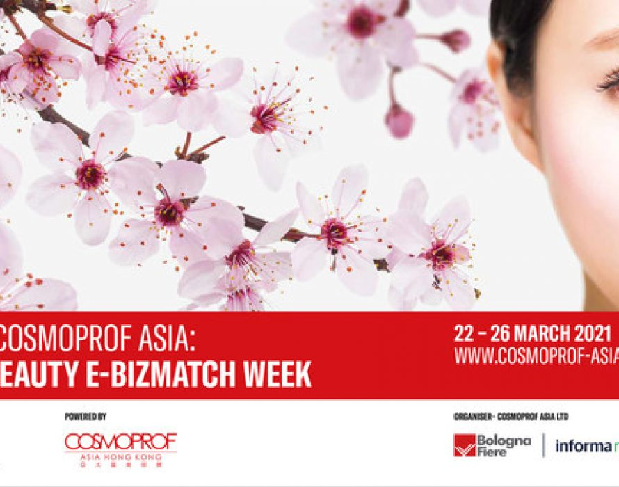 Cosmoprof Asia's First-Ever Spring Digital Sourcing Event