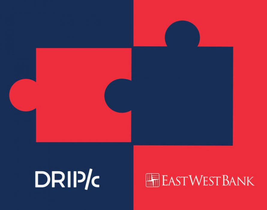 Drip Capital closes $40M Committed Warehouse Credit Facility from East West Bancorp to facilitate trade finance to small businesses