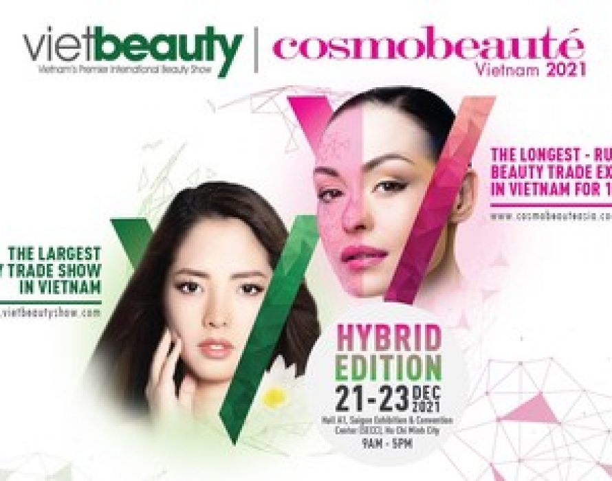 Introducing for The First Time in Vietnam – Vietbeauty & Cosmobeauté Vietnam