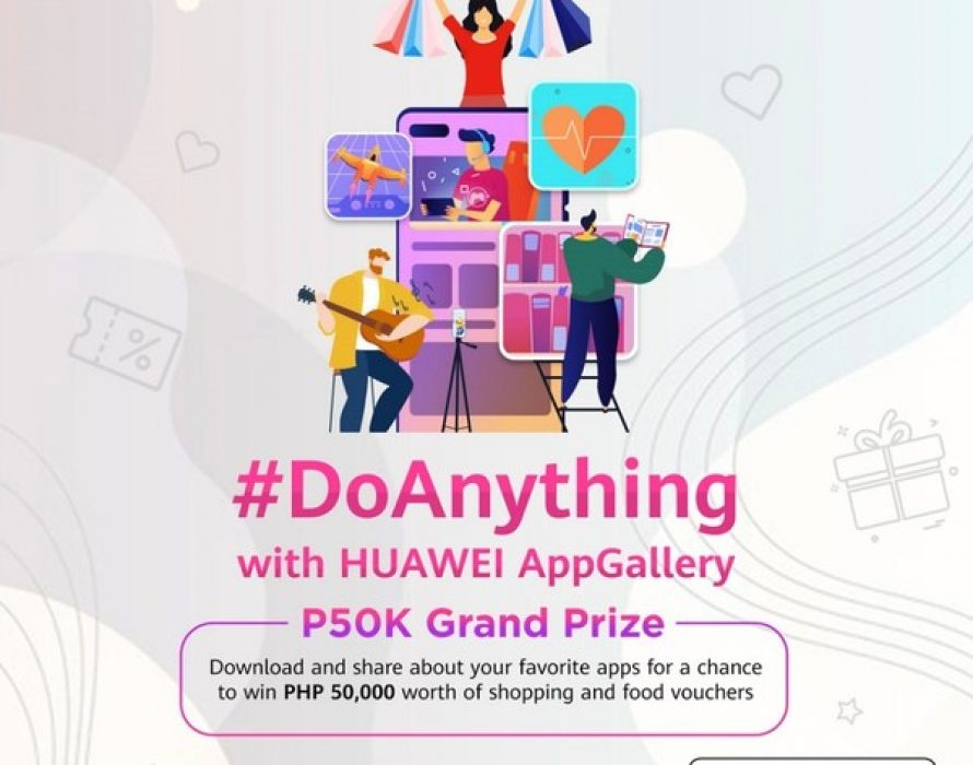 Join Huawei's #DoAnything Campaign for a chance to win PHP 50,000