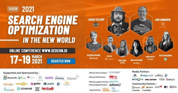 SEOCon Jakarta 2021 (held virtually on March 17-19, 2021) will be joined by more than 30 speakers from renowned companies and SEO communities around the world, namely Jon Earnshaw, Lukasz Zelezny, Eric Siu, Kaitlyn Blosser, Martin Splitt, Iona Carina and many more.