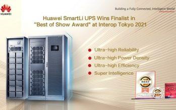 "Huawei SmartLi UPS Wins Finalist in ""Best of Show Award"" at Interop Tokyo 2021"