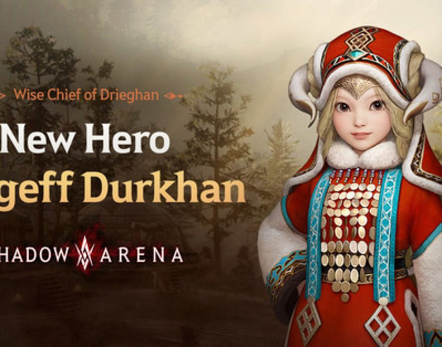 New Hero Durgeff Durkhan Arrives in Shadow Arena