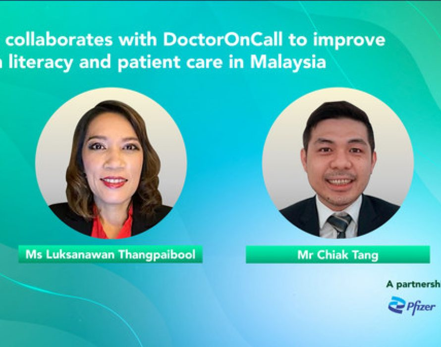 Pfizer collaborates with DoctorOnCall to improve health literacy and patient care in Malaysia