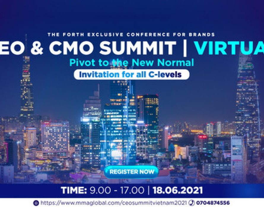CEO & CMO Summit 2021: The Summit Conference for Business Leader is Back