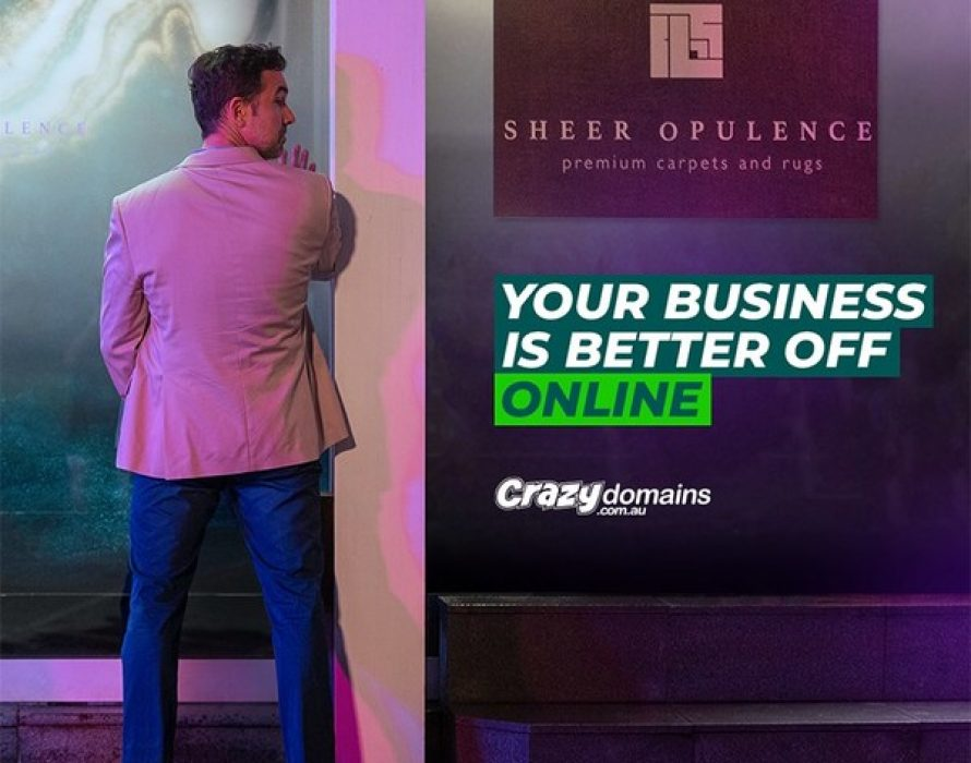 """Crazy Domains Launches """"Your Business is Better Off Online"""" – Confronting the Challenges 1.2 million Australian SMBs Face Today"""