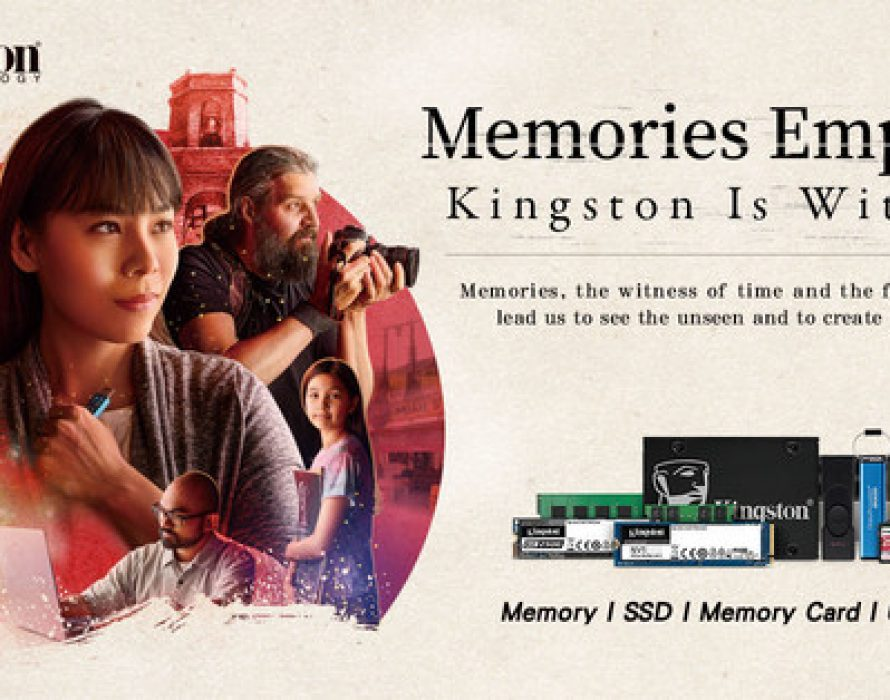 """Kingston sets to inspire people with the power of memories and its new """"Kingston Is With You"""" campaign"""