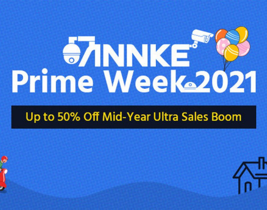 ANNKE Announces Prime Day Sales 2021 – Up to 50% Off on Smart Security Solutions Worldwide